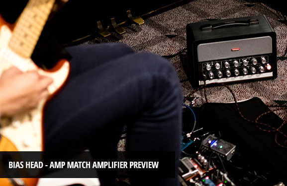 BIAS-Head-Amp-Match-Preview